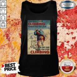 Mountaineering You Dont Stop Climbing When You Get Old Tank Top - Desisn By Soyatees.com