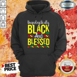 Unapologetically Black And Blessed Hoodie-Design By Soyatees.com