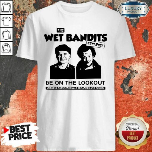 The Wet Bandits Escaped Be On The Lookout Shirt-Design By Soyatees.com