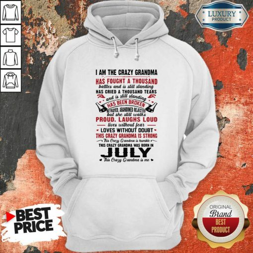 I Am The Crazy Grandma Proud Laughs Loud This Crazy Grandma Is Strong Hoodie-Design By Soyatees.com