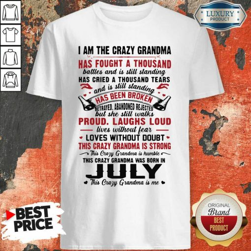 I Am The Crazy Grandma Proud Laughs Loud This Crazy Grandma Is Strong Shirt-Design By Soyatees.com
