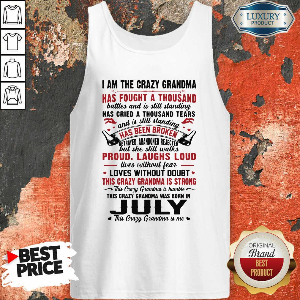 I Am The Crazy Grandma Proud Laughs Loud This Crazy Grandma Is Strong Tank Top-Design By Soyatees.com