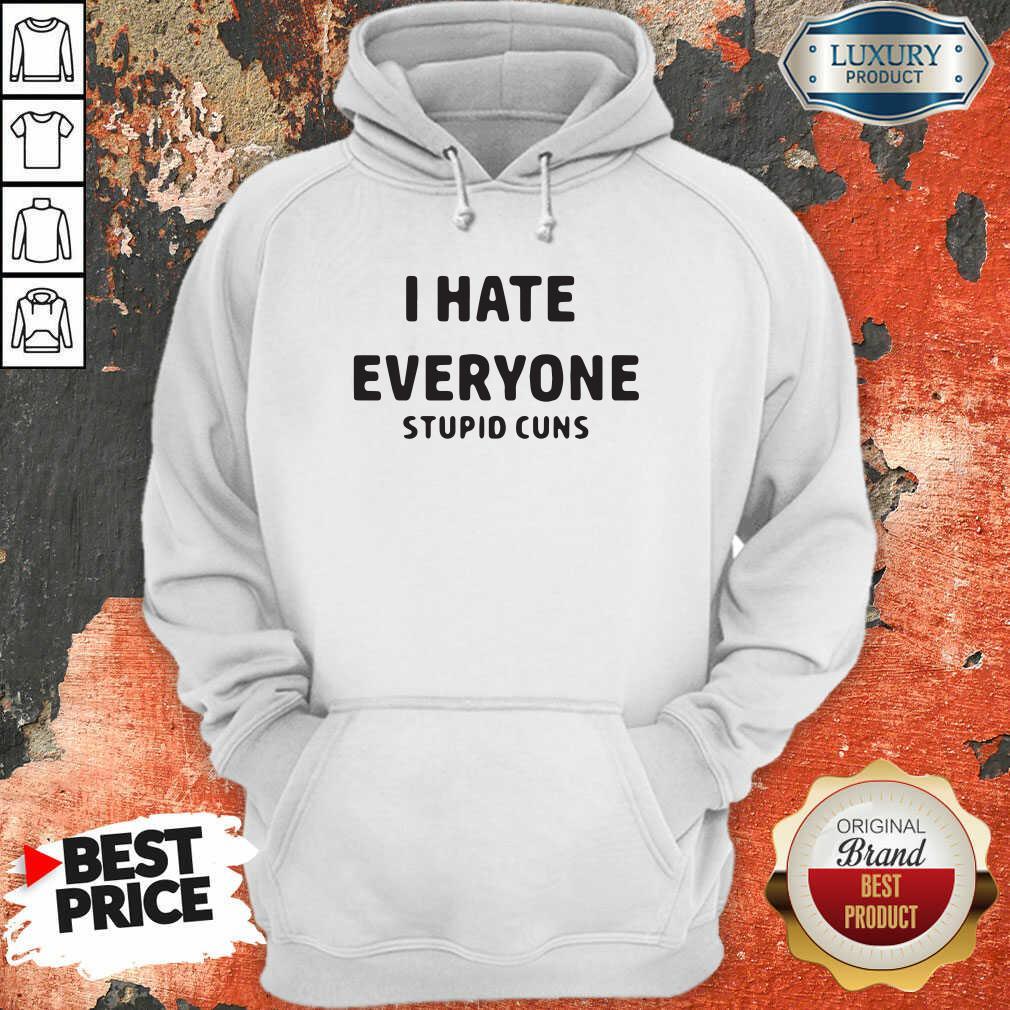 I Hate Everyone Stupid Cunts Slogan Men'S Hoodie-Design By Soyatees.com