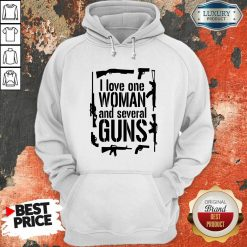 I Love One Woman And Several Guns Hoodie-Design By Soyatees.com