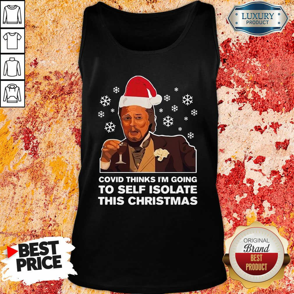 Leonardo Dicaprio Covid Thinks I'M Going To Self Isolate This Christmas Tank Top-Design By Soyatees.com
