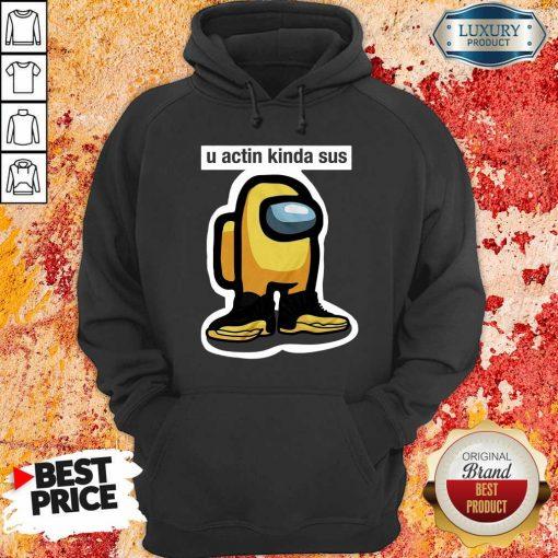 U Acting Kinda Sus Among Yellow And Black Jordan 12 Hoodie-Design By Soyatees.com