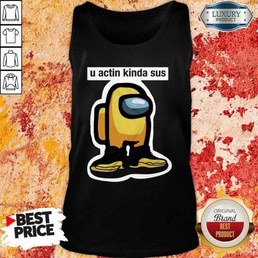 U Acting Kinda Sus Among Yellow And Black Jordan 12 Tank Top-Design By Soyatees.com
