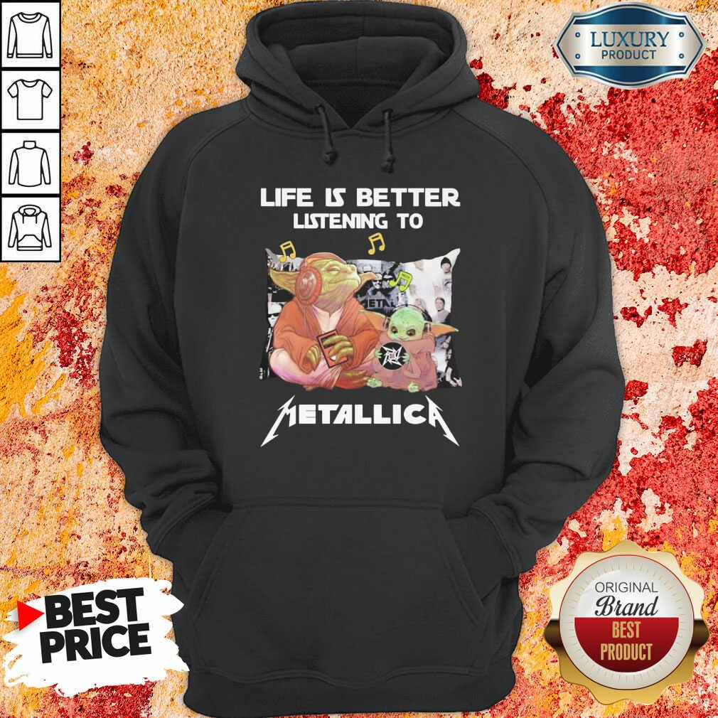 Nice Yoda Life Is Better Listening To Metallica Hoodie-Design By Soyatees.com