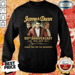 James Dean 90Th Anniversary 1931 2021 Thank You For The Memories Signature Sweatshirt-Design By Soyatees.com