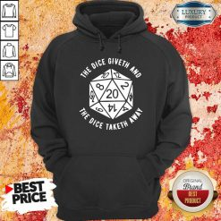 The Dice Giveth And The Dice Taketh Away Hoodie-Design By Soyatees.com