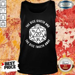 The Dice Giveth And The Dice Taketh Away Tank Top-Design By Soyatees.com