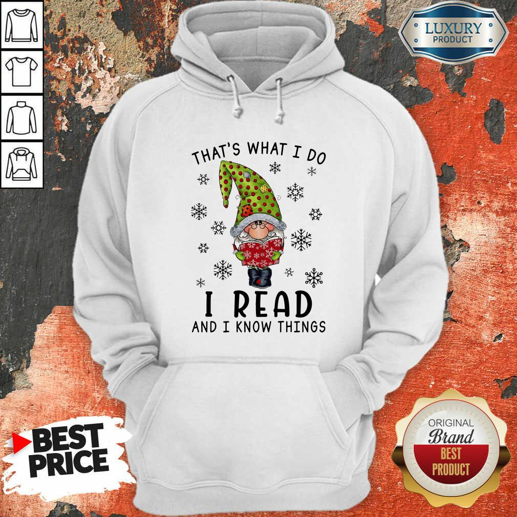That'S What I Do I Read And I Know Things Hoodie-Design By Soyatees.com