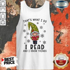 That'S What I Do I Read And I Know Things Tank Top-Design By Soyatees.com