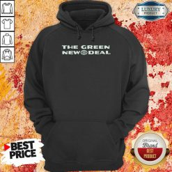 The Green New Deal Hoodie-Design By Soyatees.com
