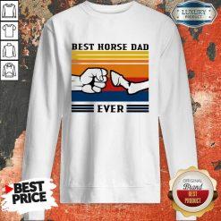 Best Horse Dad Ever Vintage Sweatshirt-Design By Soyatees.com