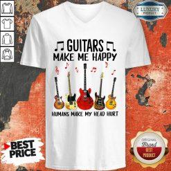 Guitars Make Me Happy Humans Make My Head Hurt V-neck-Design By Soyatees.com