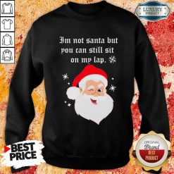 Santa Claus I'M Not Santa But You Can Still Sit On My Lap Christmas Sweatshirt-Design By Soyatees.com