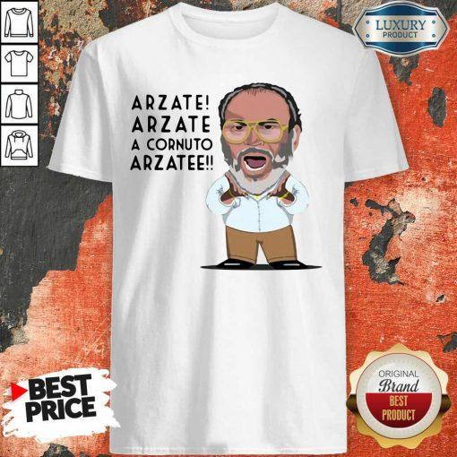 Arzate Arzate A Cornuto Arzatee Shirt-Design By Soyatees.com