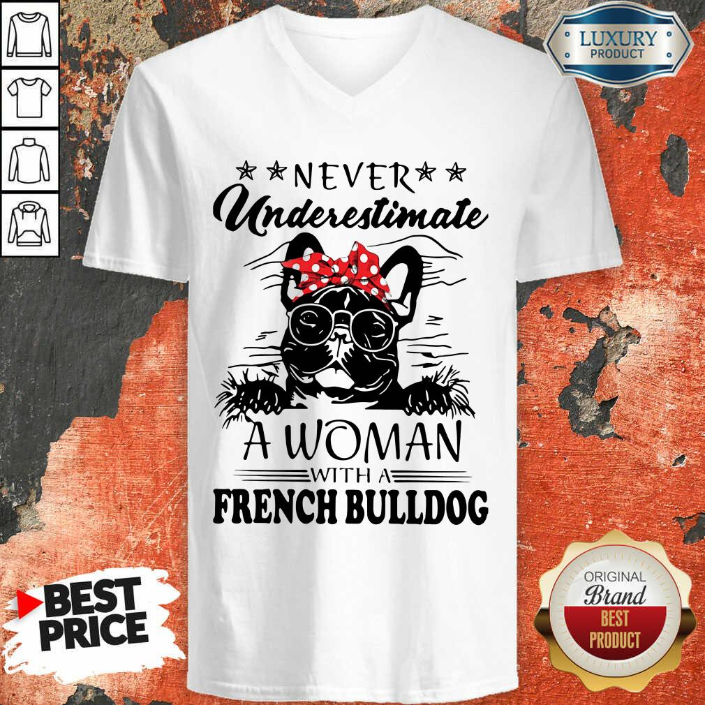 Never Underestimate A Woman With A French Bulldog Mom V-neck-Design By Soyatees.com