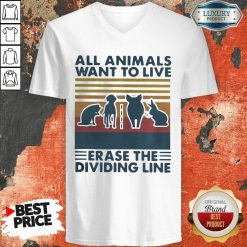 All Animals Want To Live Erase The Dividing Line Vintage V-neck-Design By Soyatees.com