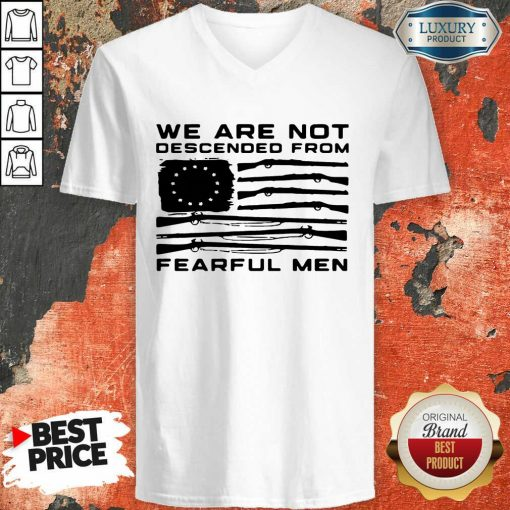 Flag Gun We Are Not Descended From Fearful Men V-neck-Design By Soyatees.com