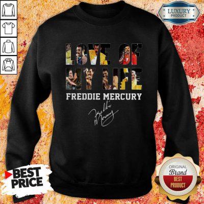 Love Of My Life Freddie Mercury Signature Sweatshirt-Design By Soyatees.com