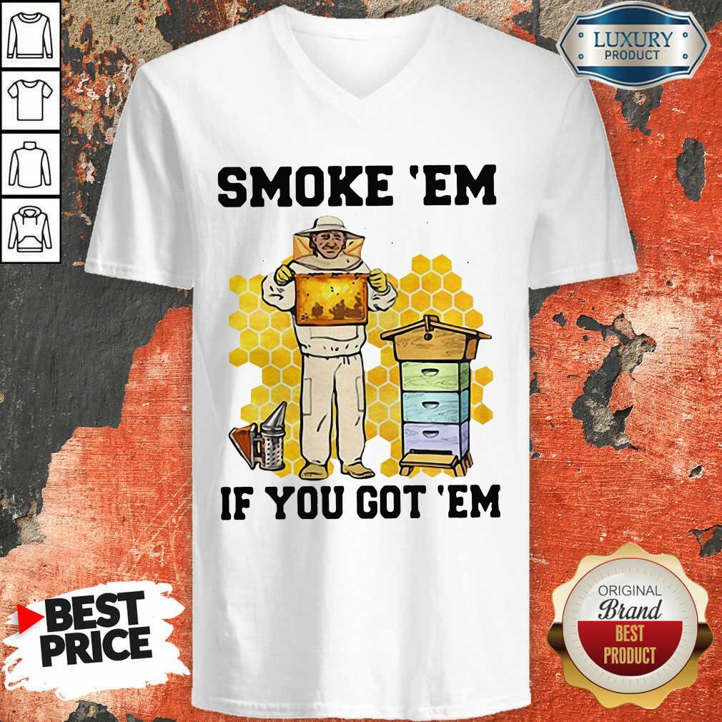 Smoke 'Em If You Got 'Em Beekeeper Beehive V-neck-Design By Soyatees.com
