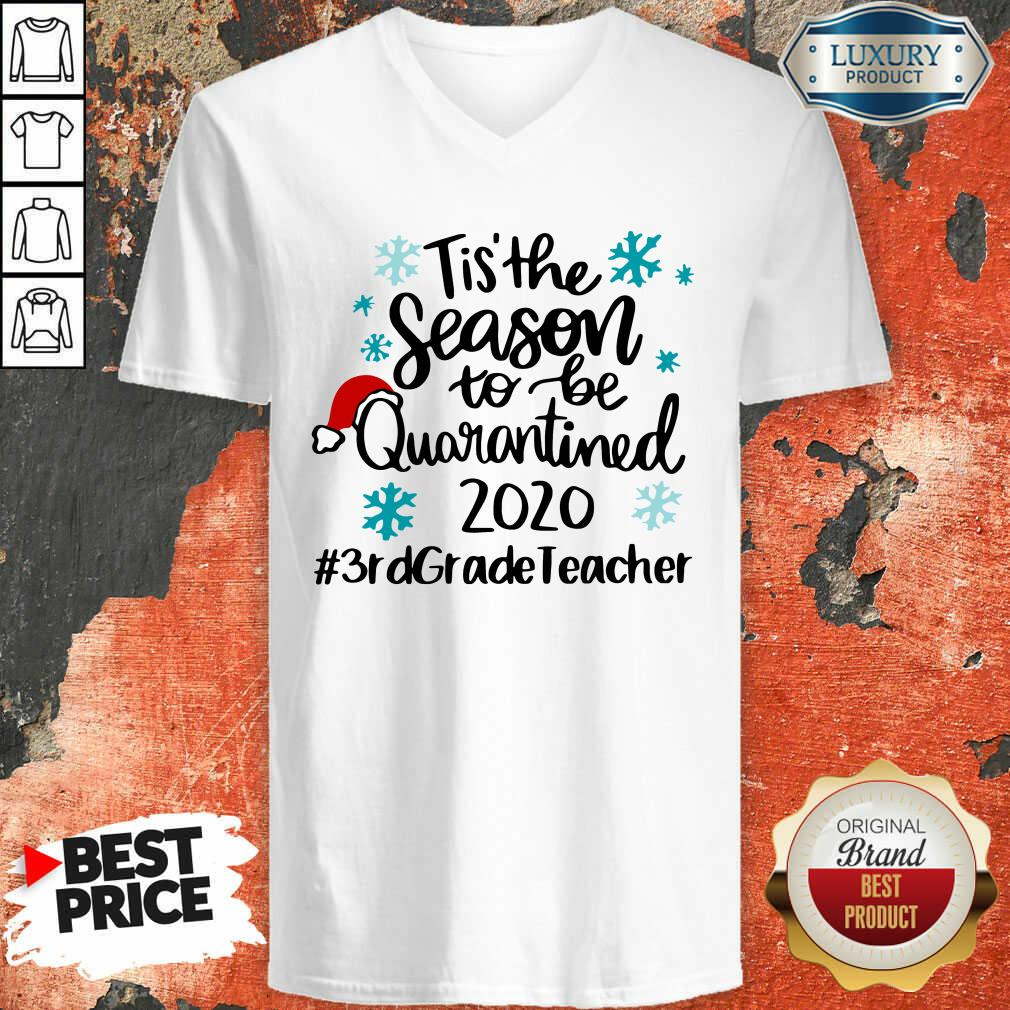 Tis' The Season To Be Quarantined 2020 3Rd Grade Teacher Merry Christmas V-neck-Design By Soyatees.com