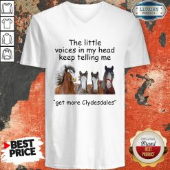 The Little Voices In My Head Keep Telling Me Get More Clydesdales Horses V-neck - Desisn By Soyatees.com