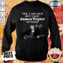 Amused 1 James Taylor On Stage Signature Sweatshirt