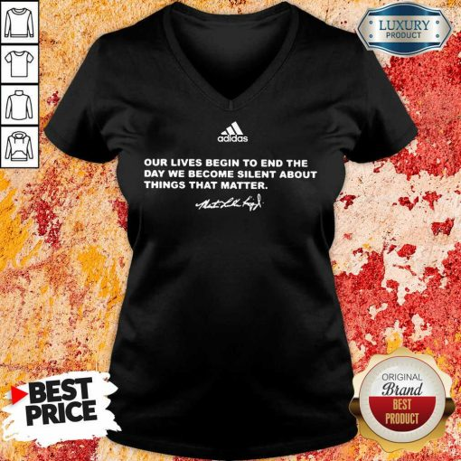Confused Adidas Our Lives Begin To End The Day 2 We Become Silent About Things That Matter V-neck - Design by Soyatees.com
