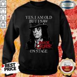 Yes I Am Old But I Saw Alice Cooper On Stage Signature Sweatshirt - Desisn By Soyatees.com