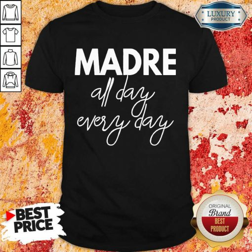 Delighted Mom Life Madre All Day 33 Every Days Shirt - Design by Soyatees.com