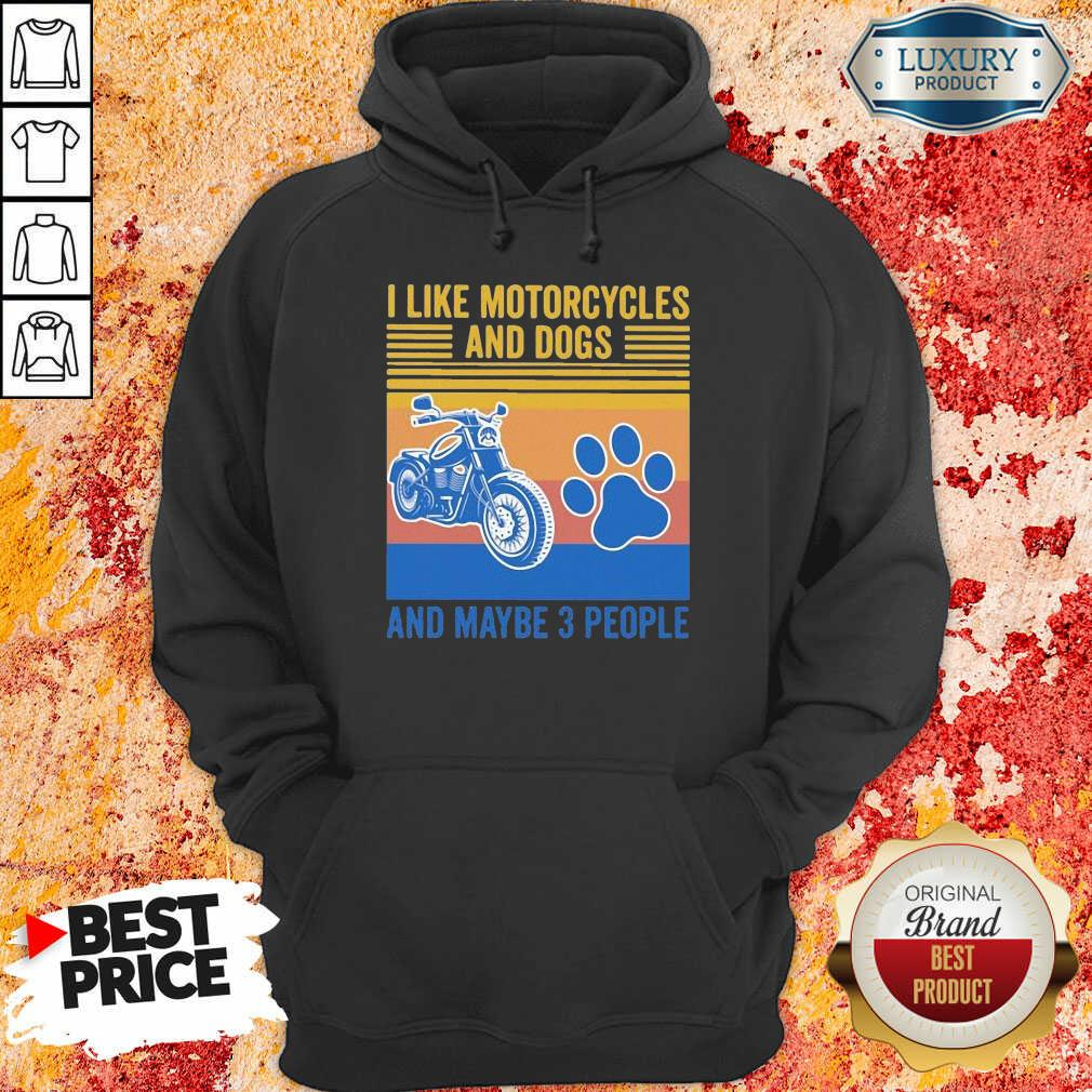 Frustrated I Like Motorcycles And Dogs And Maybe 3 People Vintage Retro Hoodie - Design by Soyatees.com