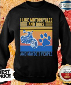 Frustrated I Like Motorcycles And Dogs And Maybe 3 People Vintage Retro Sweatshirt - Design by Soyatees.com