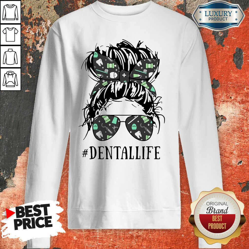 Women Dental Life Sweatshirt - Desisn By Soyatees.com