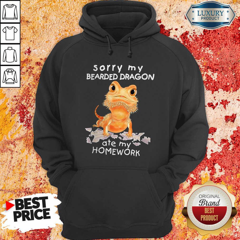 Sorry My Bearded Dragon Ate My Homework Hoodie - Desisn By Soyatees.com