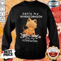 Sorry My Bearded Dragon Ate My Homework Sweatshirt - Desisn By Soyatees.com