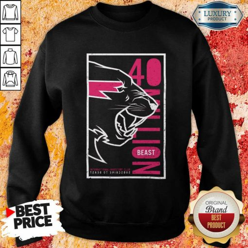 Jaded Mr Beast 40 Million Merch Sweatshirt - Design by Soyatees.com