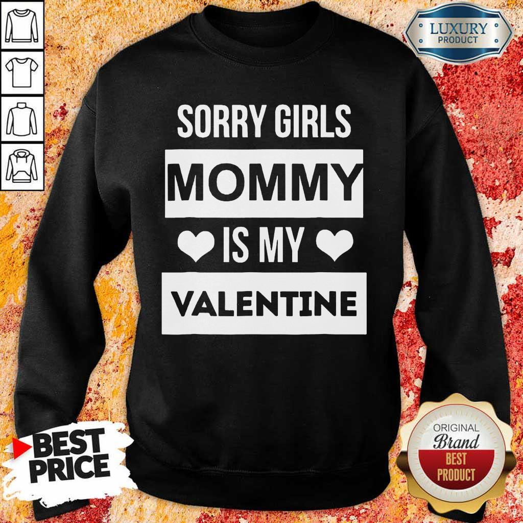 Negative Valentines Day Girls Mommy My Valentine 7 Sweatshirt