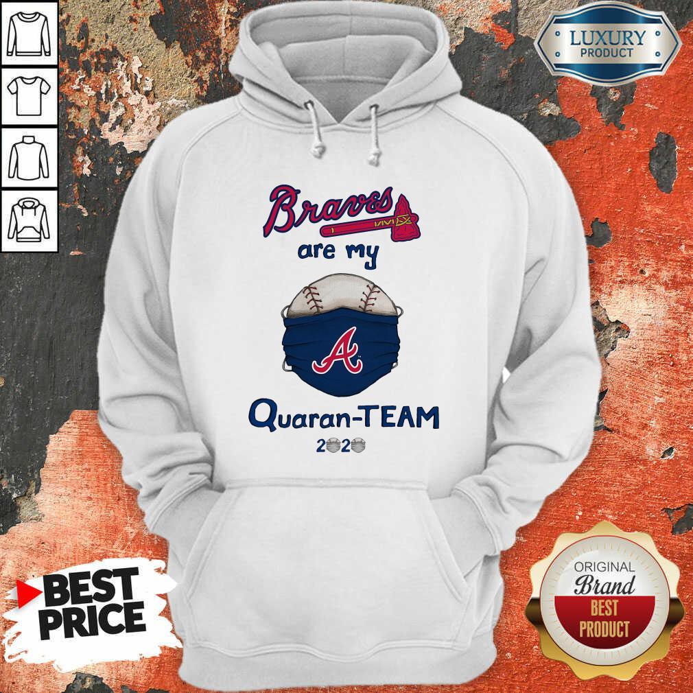 Atlanta Braves Are My Quaranteam 2020 Hoodie - Desisn By Soyatees.com