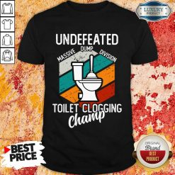 Surprised Undefeated Toilet Clogging 5 Champ Shirt - Design by Soyatees.com