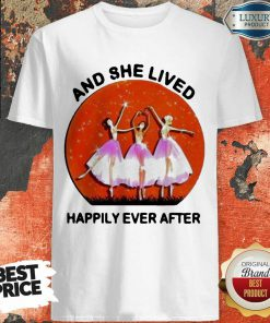 3 Ballet Girls And She Lived Happily Ever After Shirt - Design by Soyatees.com