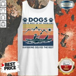 Dogs Solve My Problems 7 Kayaking Solves The Rest Tank Top - Design by Soyatees.com