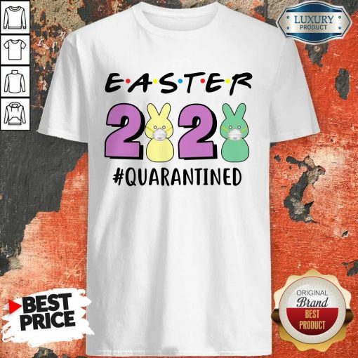 Excellent Super Easter 2020 Quarantined Shirt