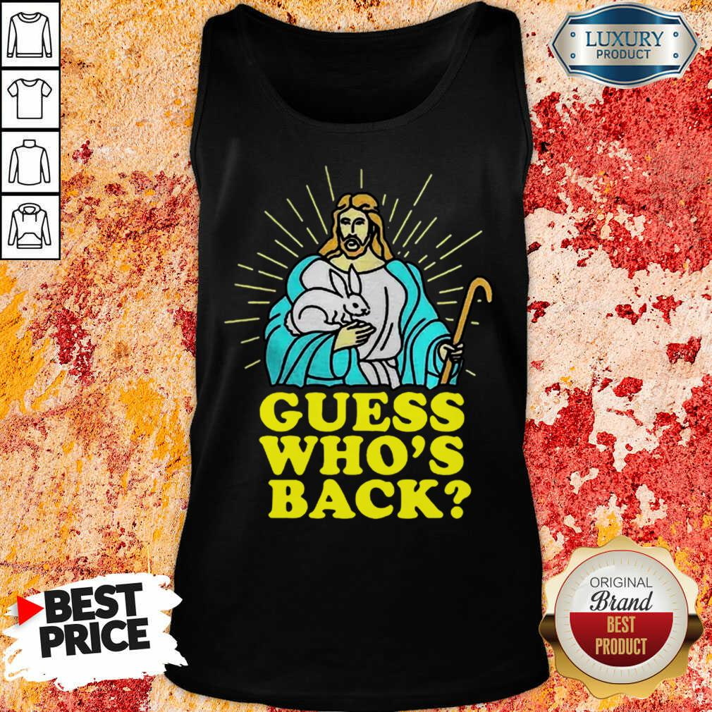 Fantastic Merry Easter Jesus Guess Whos Back Tank Top