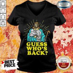 Fantastic Merry Easter Jesus Guess Whos Back V-neck