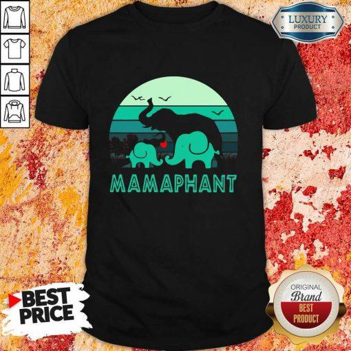 Hot Elephant Mamaphant Mothers Day Shirt