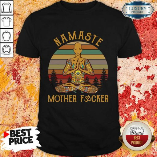 Hot Yoga Namaste Mother Fucker Shirt
