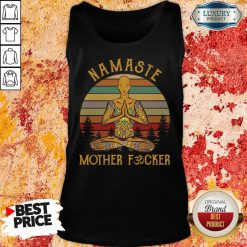 Hot Yoga Namaste Mother Fucker Tank Top
